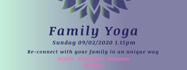 Event: Family Yoga at 2020-02-09 13:15:00