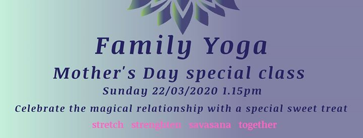 Event: Family Yoga Class at 2020-03-22 13:15:00